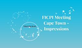 FICPI Meeting Cape Town - Impressions