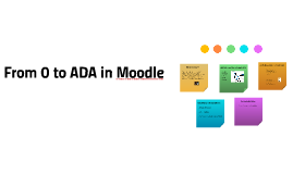 From 0 to ADA in Moodle
