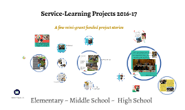 Service-Learning Projects 2016-17