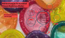PCR Screening by the Accredited Primary Health Care Worker