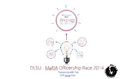 DLSU- MaFIA Officership Race 2014