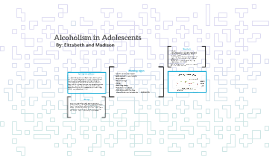 Alcoholism in Adolescents