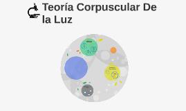 Teoria Corpuscular De la Luz