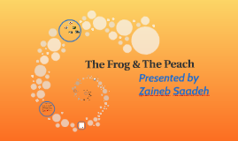 The Frog & The Peach