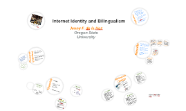 Copy of Internet Identity and Bilingualism