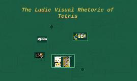 The Ludic Rhetoric of Tetris