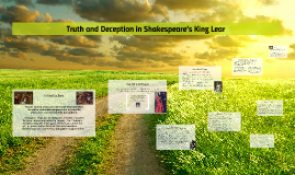 Copy of Truth and Deception in Shakespeare's King Lear