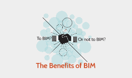 The Benefits of BIM