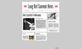 Long Hot Summer News