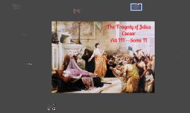 Copy of Julius Caesar Act 3 Scene 2