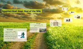 Egyptian God: Hapi, God of the Nile