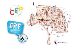 Copy of CEP, CPF et SOCLE DE COMPETENCES PROFESSIONNELLES