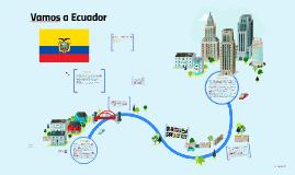Vamos a Ecuador