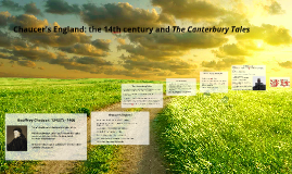 Chaucer's England: the 14th century and The Canterbury Tales