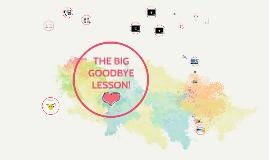 T13,L1 gr3/4 The big goodbye quiz