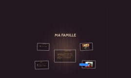 Copy of MA famille project