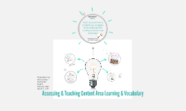 Copy of Assessing & Teaching Content Area Learning/Vocabulary