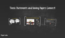 Thesis Statements and Having Papers Connect!