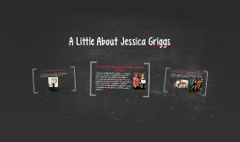 A Little About Jessica Griggs