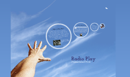 Radio Play Promotional Prezi