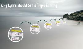 Why Lynne Should Get a Triple Earing
