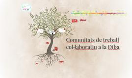 Comunitats de treball col·laboratiu a la Diputació de Barcelona