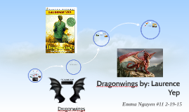 Dragonwings by: Laurence