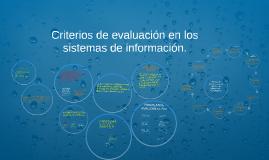 Criterios de evaluación en los sistemas de información.
