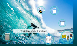 Copy of Text Dependent Questions