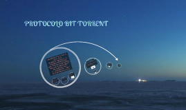 PROTOCOLO BIT TORRENT
