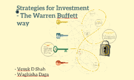 Strategies for Investment - The Warren Buffett way