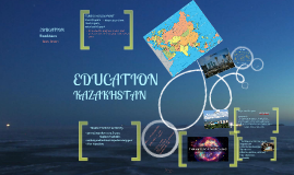 Kazakhstan Education System