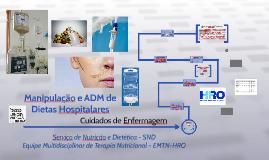 Manipulação e ADM de Dietas Hospitalares