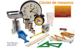 CÒCTEL DE MESURES