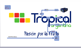 Copy of TROPICAL ARGENTINA SRL