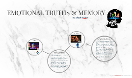 EMOTIONAL TRUTHS & MEMORY