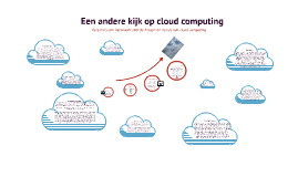 Copy of Een andere kijk op cloud computing