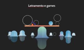 Letramento e games