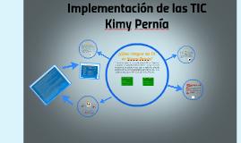 Implementación TIC en la Instituto Kimy Pernía