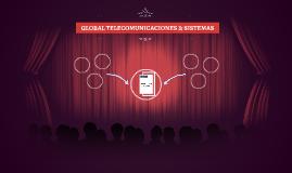 GLOBAL TELECOMUNICACIONES & SISTEMAS