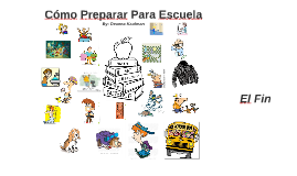 Cómo Preparar Para Escuela