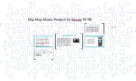 Hip Hop Music Project by Seoan W 9R