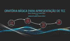 ORATÓRIA BÁSICA PARA APRESENTAÇÃO DE TCC