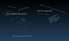 The Bourgeoisie and the White Russians