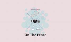 Copy of On The Fence