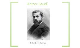 Copy of Antoni Gaudí