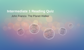 Intermediate 1 Reading Quiz