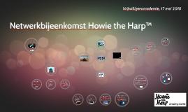 Netwerkbijeenkomst Howie the Harp™ (17-5-18)