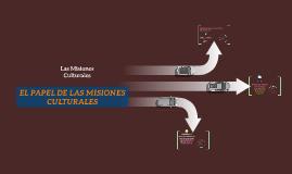 Las Misiones Culturales