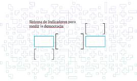 Sistema de indicadores para medir la democracia